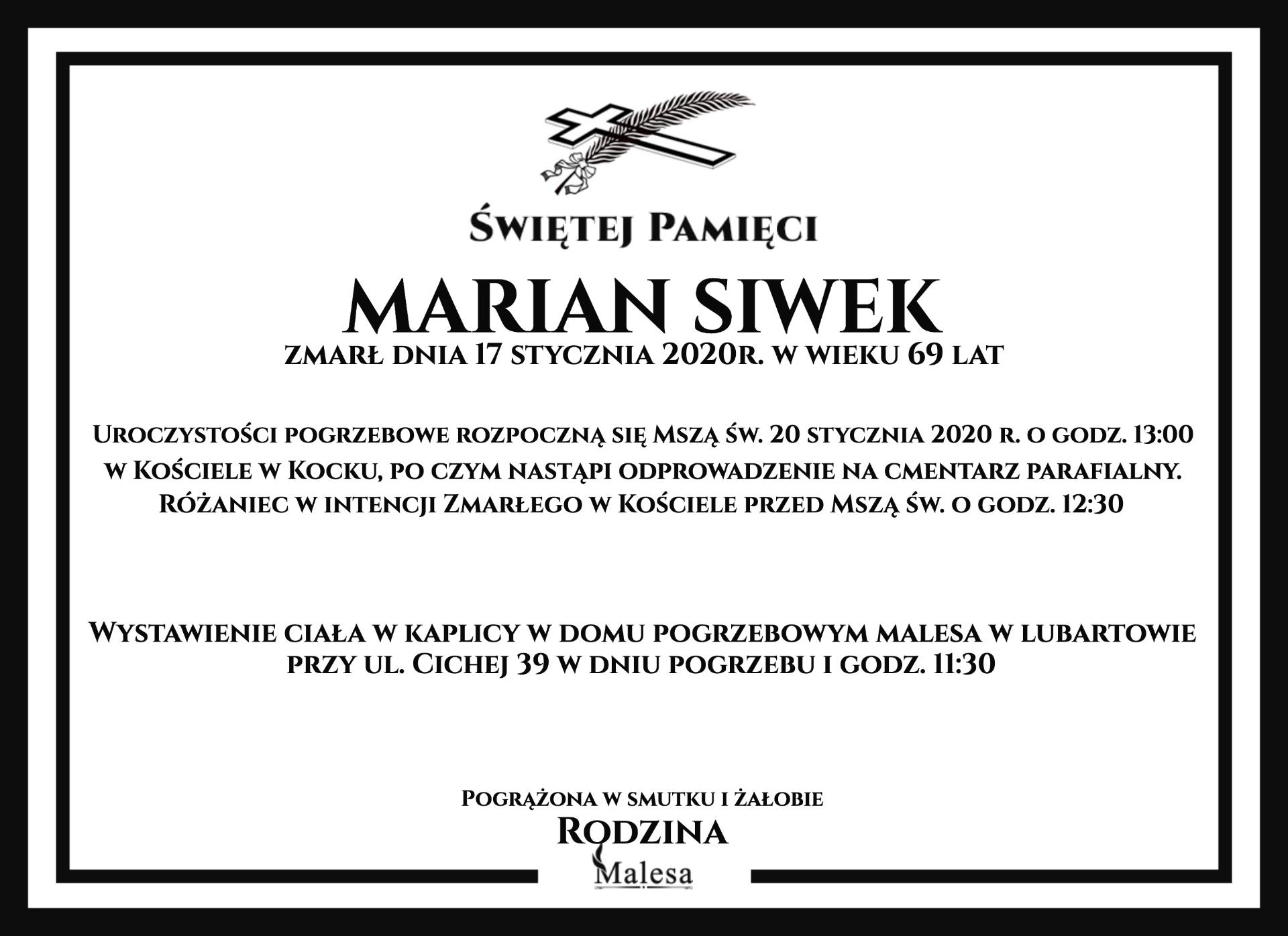 MARIAN SIWEK zmarł dnia 17 stycznia 2020r. wwieku 69 lat R
